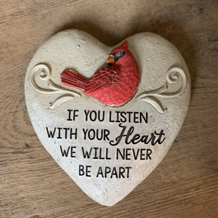 """""""If you listen with your heart..."""" Heart Cardinal Stone"""