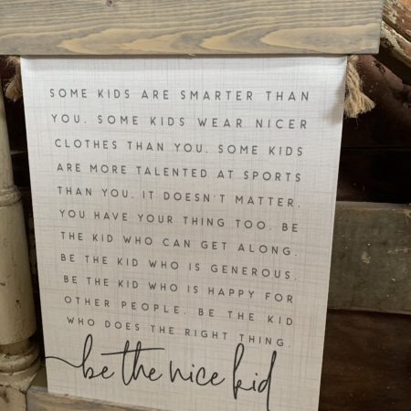 """""""Be the nice kid..."""" Banner"""
